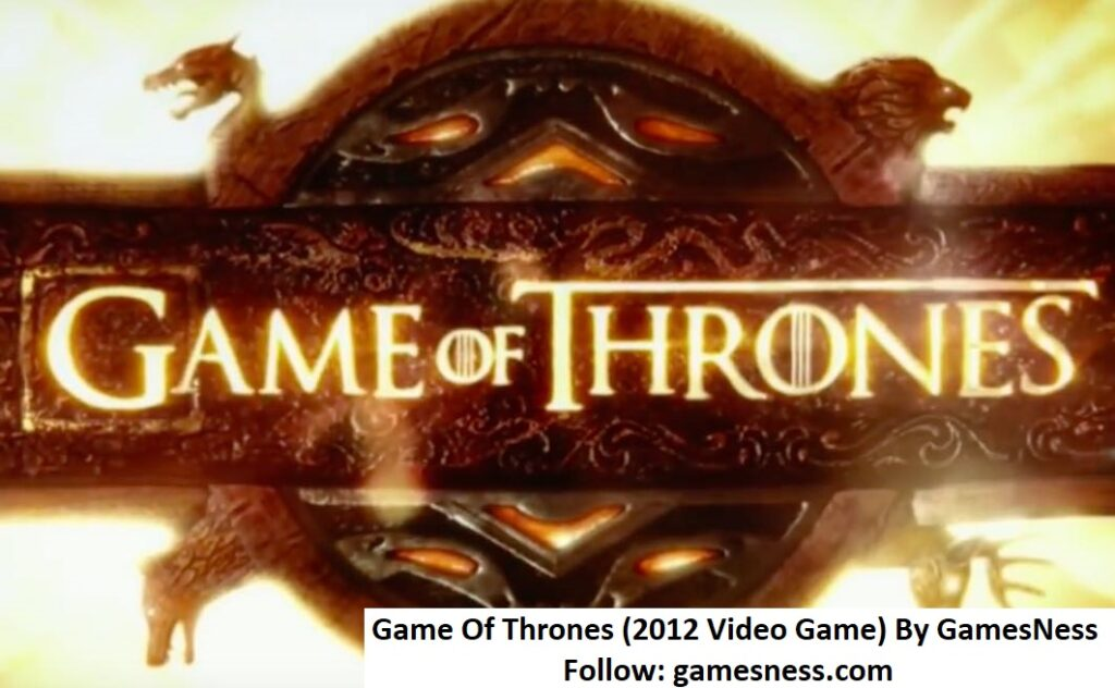 Game Of Thrones 2012 Video Game